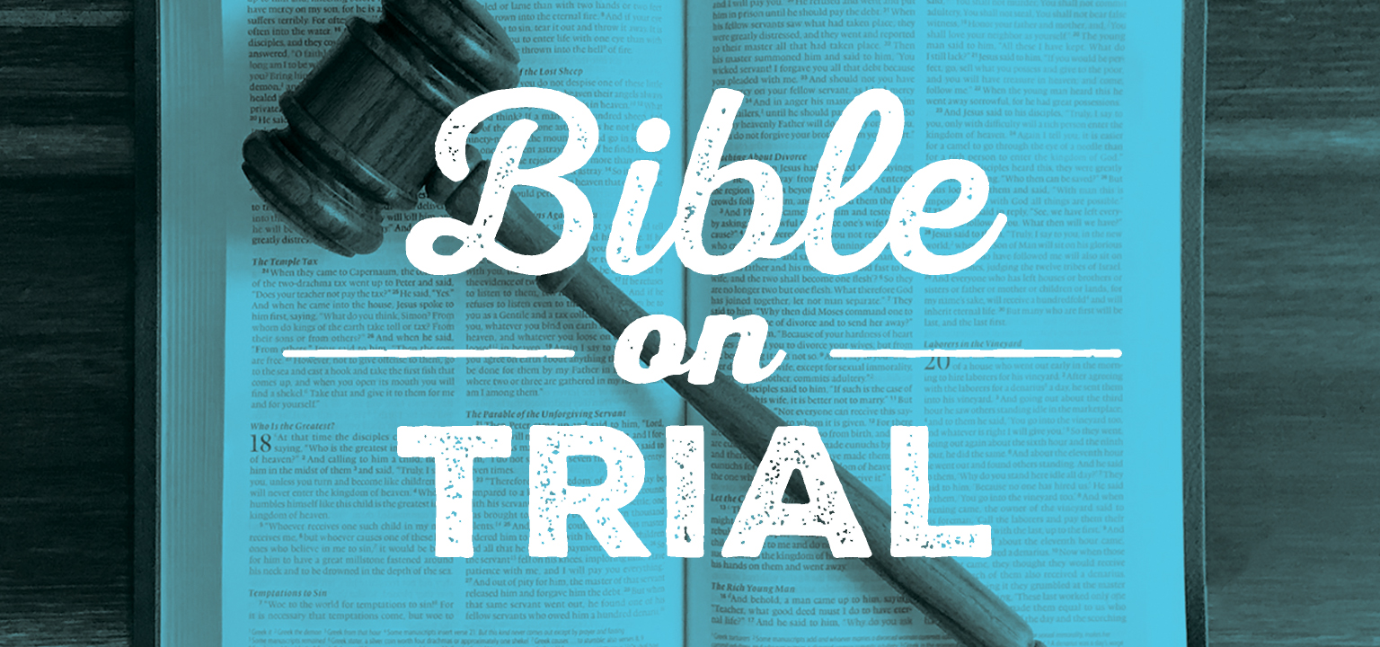 Bible on Trial, A Sermon Series by The Rock Church