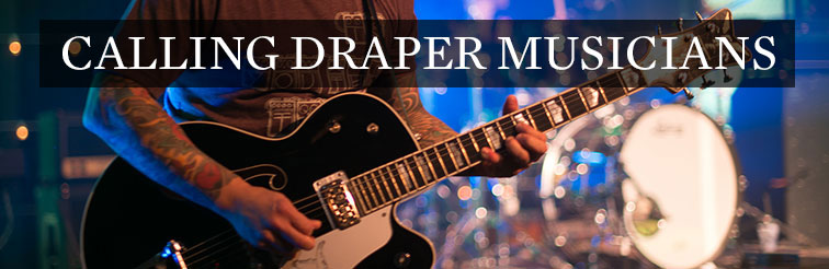 Calling Draper Musicians