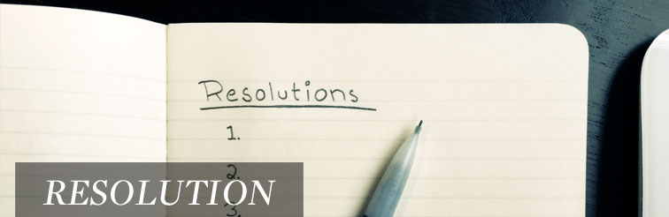 Resolution, A Word by Pastor Josh Whitney
