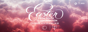 Easter 2014 at The Rock Church